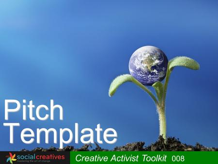 Pitch Template Creative Activist Toolkit 008.