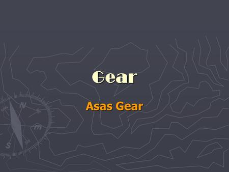 Gear Asas Gear. Jenis-jenis Gear Spur gears Spur gears have teeth that are straight and arranged parallel to the axis of the shaft that carries the gear.
