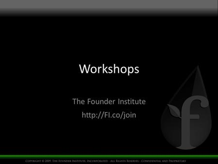 Workshops The Founder Institute