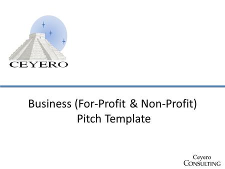 Business (For-Profit & Non-Profit) Pitch Template.