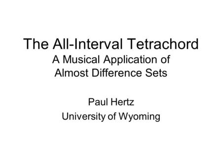 Paul Hertz University of Wyoming