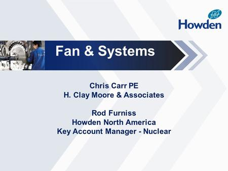 H. Clay Moore & Associates Key Account Manager - Nuclear