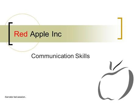 Red Apple Inc Communication Skills Narrator led session..