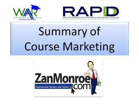 Summary of Course Marketing Wichita KS February 10, 2010.