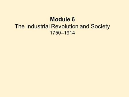The Industrial Revolution and Society