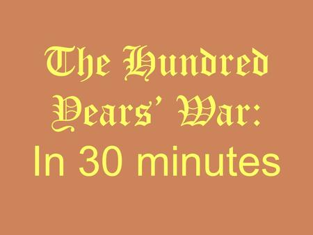 The Hundred Years' War: In 30 minutes. The Hundred Years' War Video Break Progressive Insurance.
