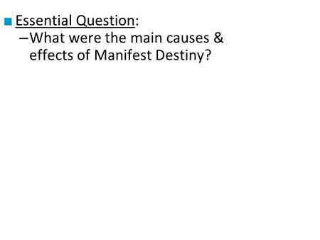 the impact of manifest destiny upon The manifest destiny was a progressive movement starting in the 1840's john o'sullivan, a democratic leader, named the movement in 1845 manifest destiny meant that westward expansion was america's destiny.