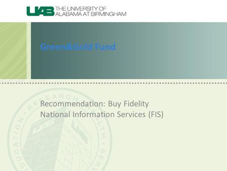 Green&Gold Fund Recommendation: Buy Fidelity National Information Services (FIS)