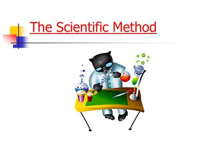 "The Scientific Method.  Used by scientists to support or _______ a theory (""how do you know?"")  Only accepted way to do this!  Steps are not always."
