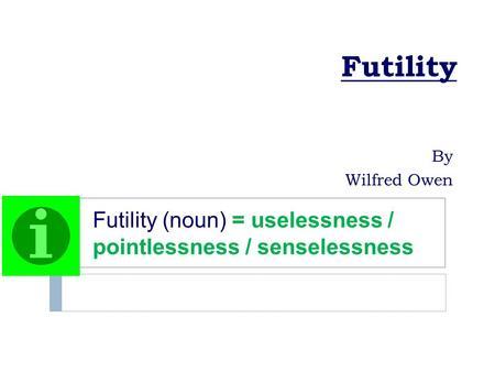 futility wilfred owen essay