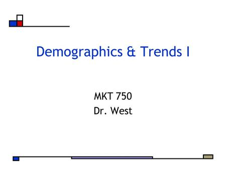 Demographics & Trends I MKT 750 Dr. West. Agenda Looking back… How can Target leverage its brand? Fixing behavioral segmentation Snapshot of Demographic.