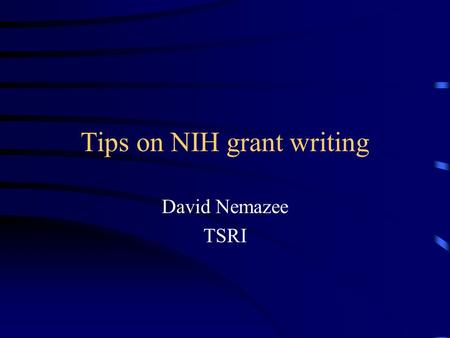 Tips on NIH grant writing