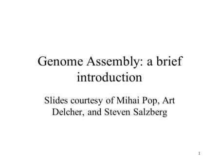 Genome Assembly: a brief introduction
