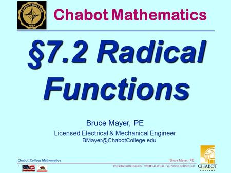 MTH55_Lec-39_sec_7-2a_Rational_Exponents.ppt 1 Bruce Mayer, PE Chabot College Mathematics Bruce Mayer, PE Licensed Electrical.