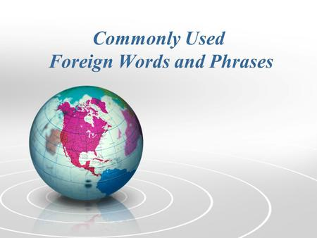 Commonly Used Foreign Words and Phrases. RSVP Used on an invitation to indicate that the favor of a reply is requested Don't forget to RSVP before Thursday.