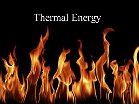 Thermal Energy. Temperature & Heat Temperature is related to the average kinetic energy of the particles in a substance.