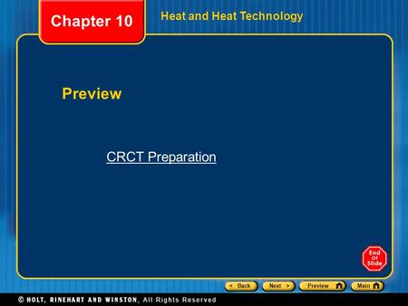 < BackNext >PreviewMain Heat and Heat Technology Preview Chapter 10 CRCT Preparation.