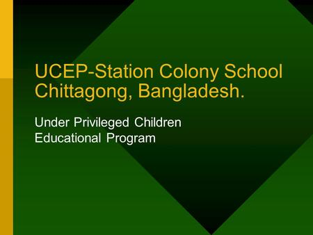 UCEP-Station Colony School Chittagong, Bangladesh. Under Privileged Children Educational Program.