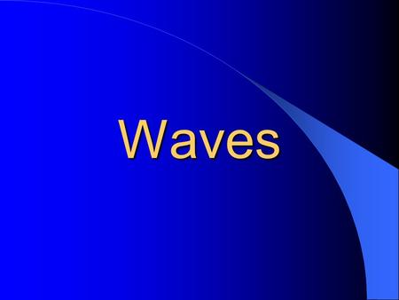 Waves Waves Disturbance that carries energy through matter or space The matter through which a wave travels is called a medium Waves spread out in circles.