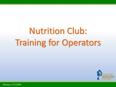 Nutrition Club: Training for Operators