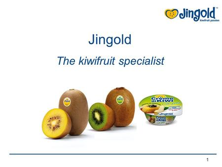 1 Jingold The kiwifruit specialist. 2 Jingold was founded in 2001 when a group of leading companies in the fresh fruit sector in Emilia – Romagna was.
