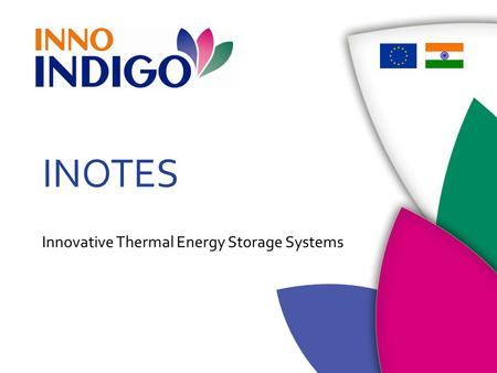 INOTES Innovative Thermal Energy Storage Systems.
