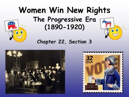 The Progressive Era ( ) Chapter 22, Section 3