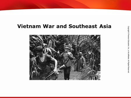 TEKS 8C: Calculate percent composition and empirical and molecular formulas. Vietnam War and Southeast Asia.