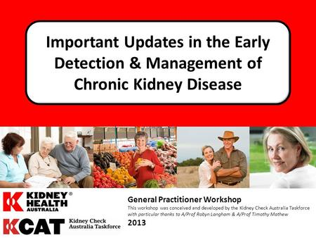 Detecting & Managing CKD Kidney Health Australia