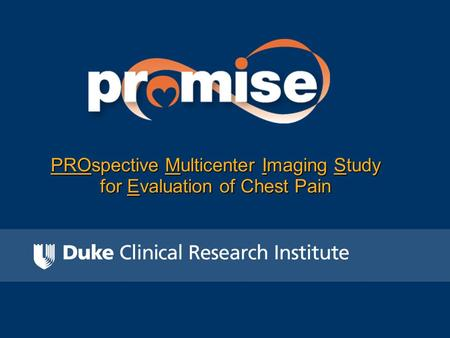 PROspective Multicenter Imaging Study for Evaluation of Chest Pain.
