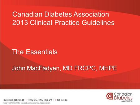 The Essentials John MacFadyen, MD FRCPC, MHPE