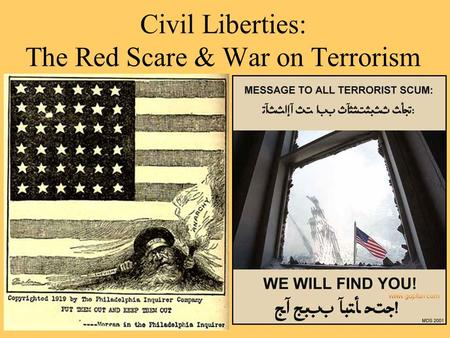 Civil Liberties: The Red Scare & War on Terrorism
