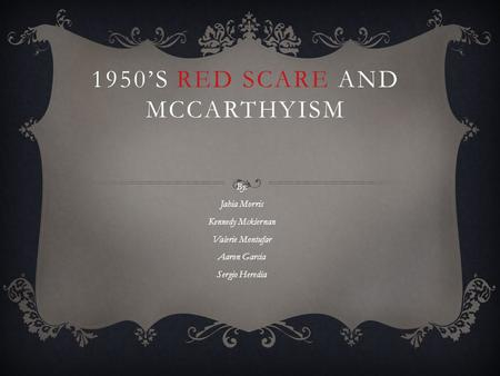 comparing the crucible and the red scare Mccarthyism, the crucible, and the red scare were very similar in the way that all of them caused people to fear for their lives for things they did not do.