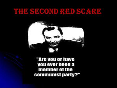 The Second Red Scare. HUAC (House Un-American Activities Committee) Purpose. Purpose.. Search for suspected Communists, root them out, and investigate.