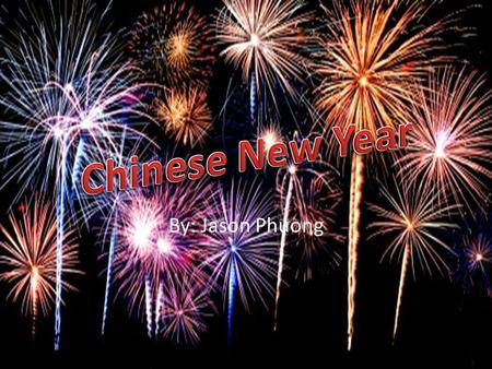 By: Jason Phuong The Origin Of Chinese New Year The Origin of Chinese New Year 2009-12-08 By Carolyn The Chinese New Year is now popularly known as the.
