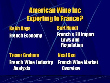 American Wine Inc Exporting to France?