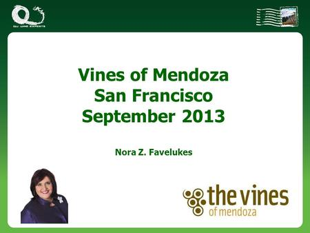 Vines of Mendoza San Francisco September 2013 Nora Z. Favelukes.