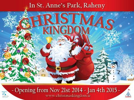 A unique Christmas Experience set in the beautiful surroundings of St. Anne's Park, Clontarf, which recently hosted over 70,000 people from around the.