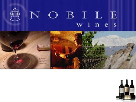 Nobile Wines Nobile Wines is recognised as a company with the ability to supply premium products at below average costs. This tends to offer two key elements.