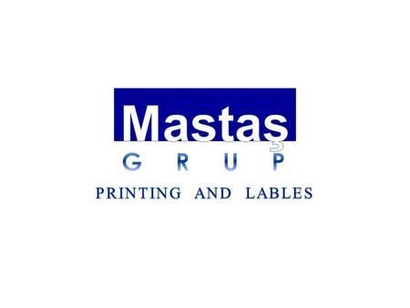 Mastaş Grup provides services in TURKEY, in İzmir for the production of Self-adhesive Roll Coil Labels, Offset Labels, Carton Boxes, Parcels and Brochures.
