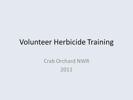 Volunteer Herbicide Training Crab Orchard NWR 2011.