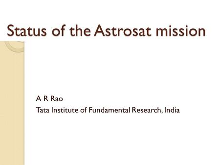 Status of the Astrosat mission