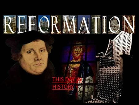 THIS DAY IN HISTORY. ■ Essential Question: – What caused the Protestant Reformation? ■ Warm-Up Q: – Look at this image: What is the main idea of the Protestant.
