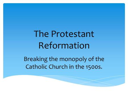 a history of the protestant reformation in the 16th century