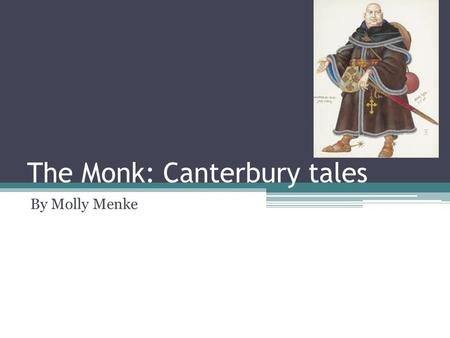 The Monk: Canterbury tales
