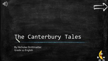 The Canterbury Tales By Nicholas Strittmatter Grade 12 English.