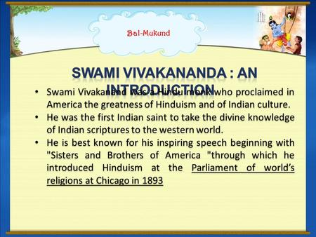 Swami Vivakananda : An Introduction