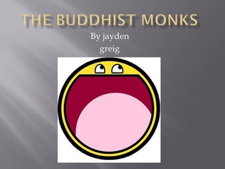 By jayden greig. The four noble truths Wisdom1Right Understanding 2Right Thought Conduct3Right Speech 4Right Action 5Right Livelihood 6Right Effort Meditatio.