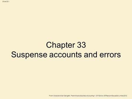 Chapter 33 Suspense accounts and errors