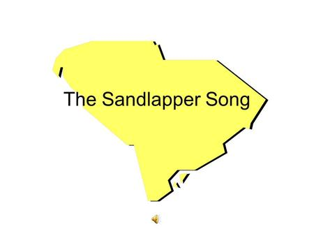 The Sandlapper Song.
